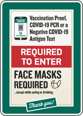 Vaccination Proof, Covid-19 PCR or Negative Test Required for Entry Sign
