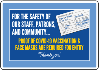 Proof of Covid-19 Vaccination & Face Masks Required for Entry Sign