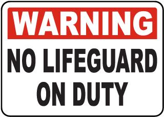 Lawrence County Kansas No Lifeguard Sign