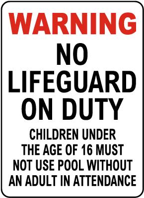 Nebraska No Lifeguard Sign