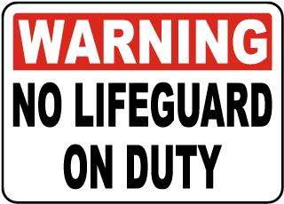 Warning No Lifeguard Sign