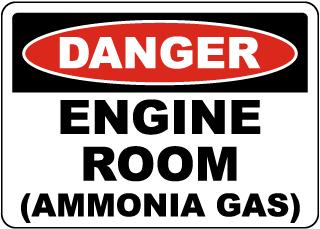 Danger Engine Room Ammonia Gas Sign