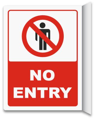 2-Way No Entry Sign