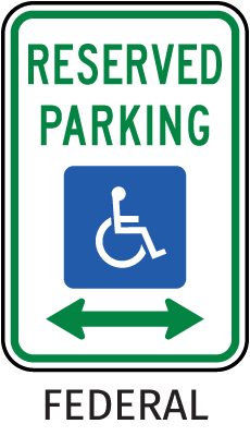 Federal Handicap Parking Sign (Double Arrow)