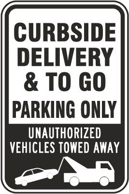Curbside Delivery & To Go Parking Only Sign