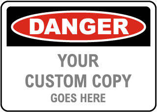 Custom OSHA Sign