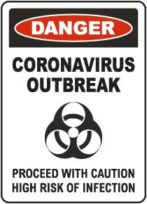 Danger Coronavirus Outbreak Sign