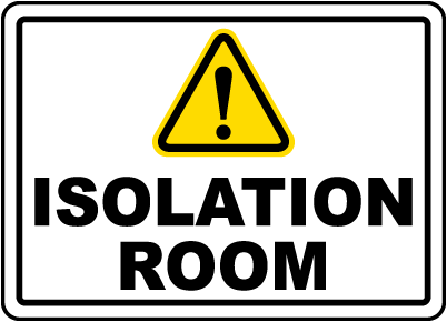 Isolation Room Sign