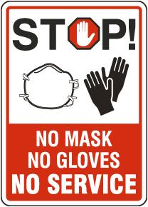 Stop No Mask No Gloves No Service Sign