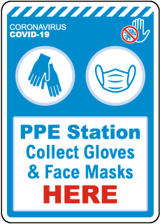 PPE Station Collect Gloves & Face Masks Here Sign
