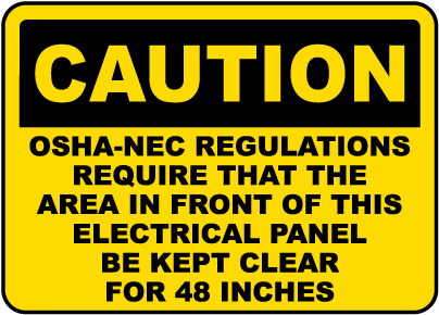 Caution Keep Panel Clear For 48 Inches Label