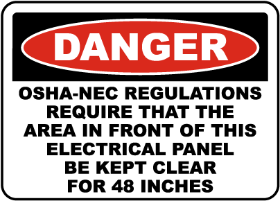 Danger Keep Panel Clear For 48 Inches Label
