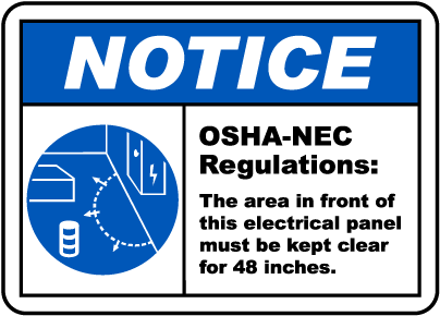 Notice Panel Must Be Clear For 48 Inches Label
