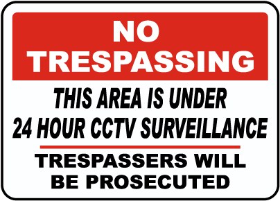 24 Hour CCTV Surveillance Sign