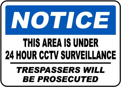 This Area Is Under 24 Hour CCTV Surveillance Sign