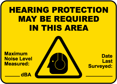 Ear Protection May Be Required Sign