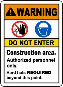 Construction Area Do Not Enter Sign