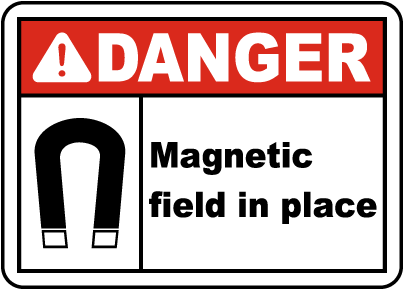 Danger Magnetic Field In Place Label