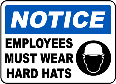 Employees Must Wear Hard Hats Sign