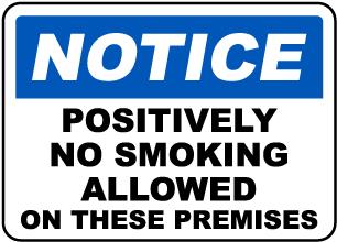 No Smoking Allowed on Premises Sign