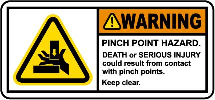 Pinch Point Hazard Keep Clear Label