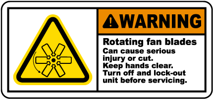 Rotating Fan Blades Lock-Out Label
