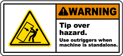 Tip Over Hazard Use Outriggers Label