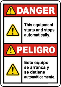 Bilingual Danger Equipment Starts Automatically Label