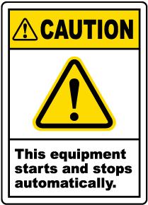Caution Equipment Starts Automatically Label