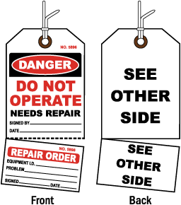 Do Not Operate Needs Repair Tag