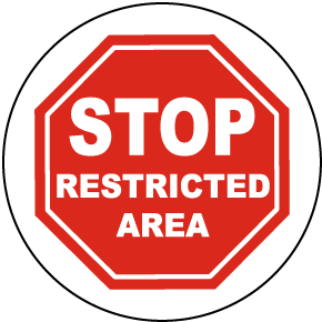 Stop Restricted Area Floor Sign