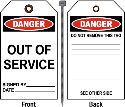 Danger Out Of Service Tag