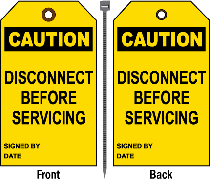 Caution Disconnect Before Servicing Tag