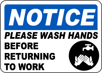 Notice Please Wash Your Hands Sign