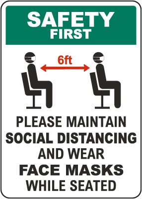 Safety First Maintain Social Distancing Wear Face Masks Sign