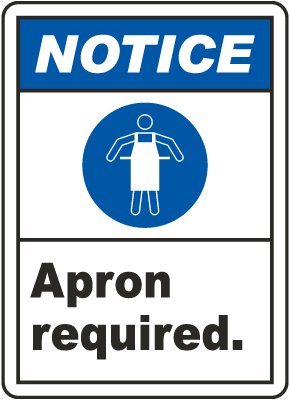 Notice Apron Required Sign