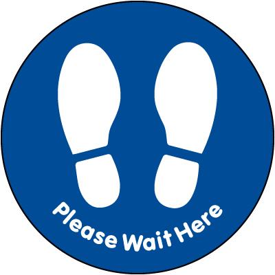 Blue Please Wait Here Floor Sign