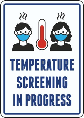 Temperature Check Screening in Progress Sign