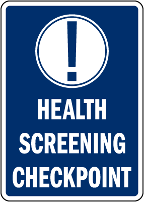 Health Screening Checkpoint Sign