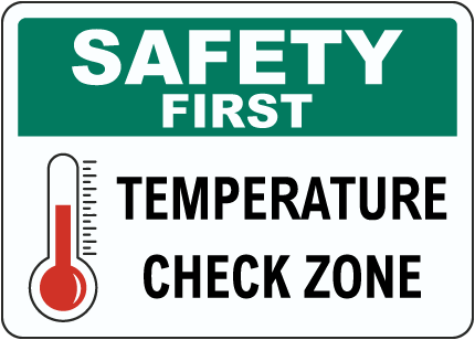 Safety First Temperature Check Zone Sign
