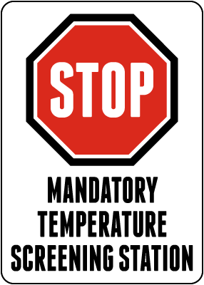 Stop Mandatory Temperature Screening Station Sign