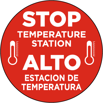 Bilingual Stop Temperature Station Floor Sign