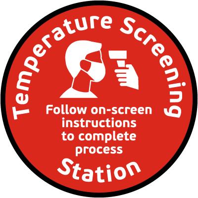 Temperature Screening Follow On-Screen Instructions Floor Sign