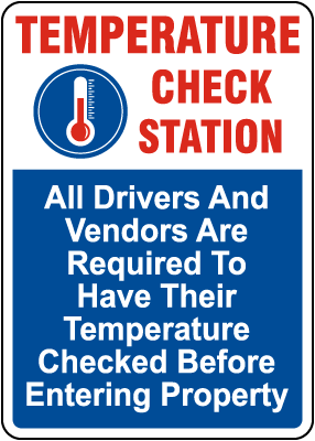 Temperature Check Station For Drivers and Vendors Sign