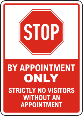 Stop By Appointment Only Sign