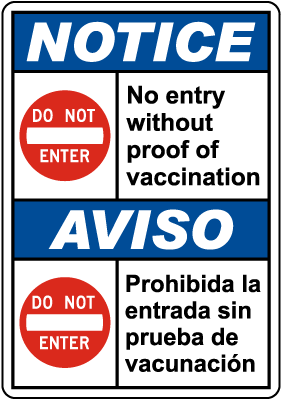 Bilingual Notice No Entry Without Proof of Vaccination Sign