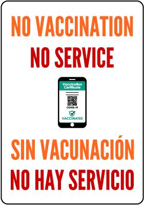 Bilingual No Vaccination No Service Sign