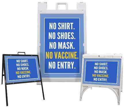 No Vaccine No Entry Sandwich Board Sign