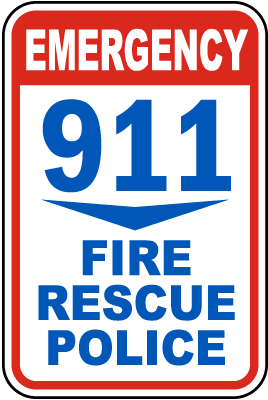 911 Fire Rescue Police Sign