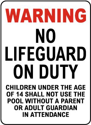 California No Lifeguard Sign